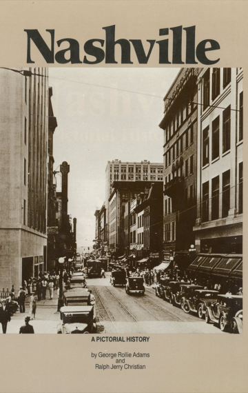 Nashville: A Pictorial History